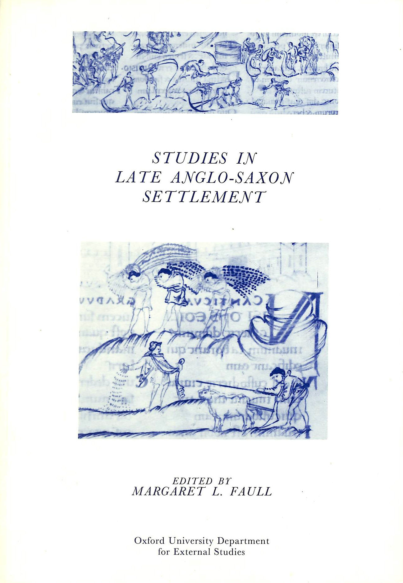 Image for Studies in Late Anglo-Saxon Settlement