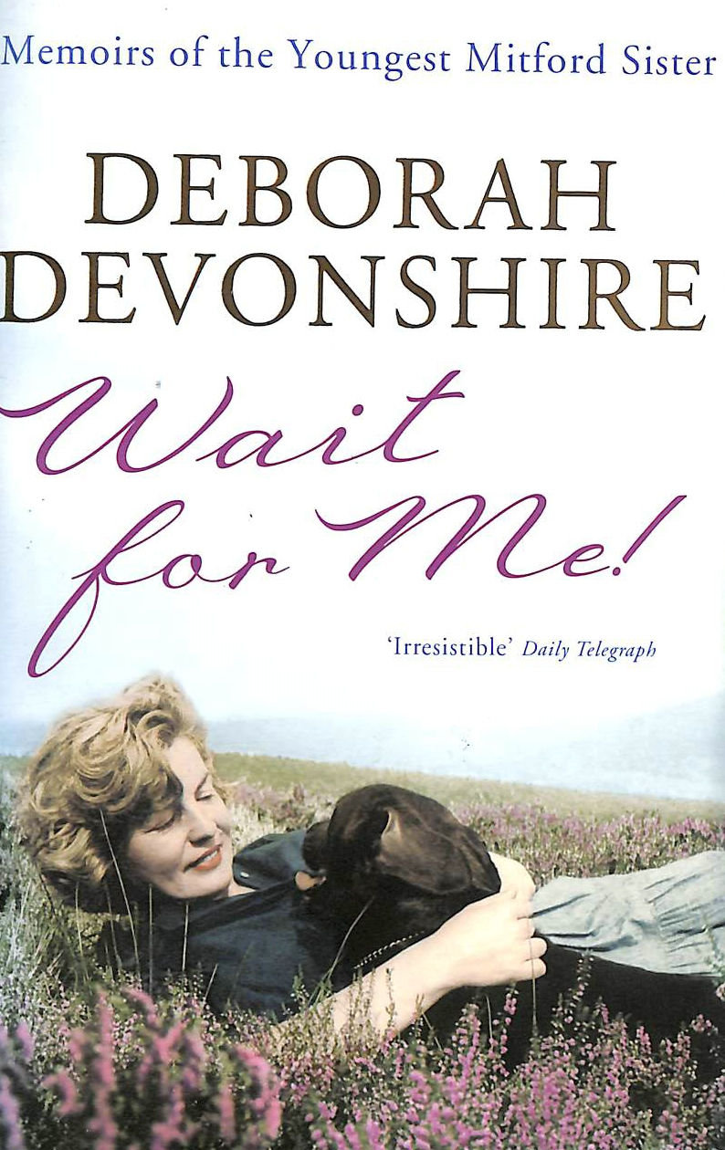 Image for Wait For Me!: Memoirs of the Youngest Mitford Sister