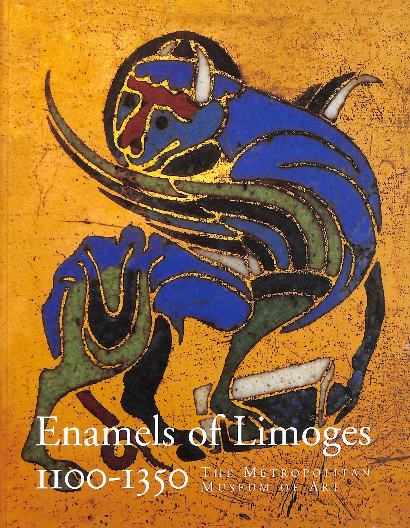 Image for Enamels of Limoges: 1100-1350