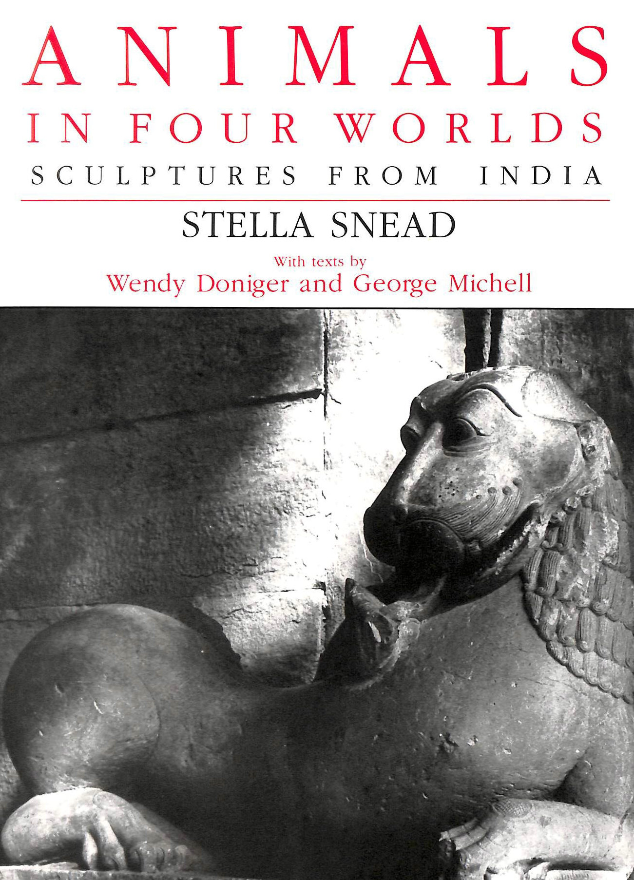 Image for Animals in Four Worlds: Sculptures from India