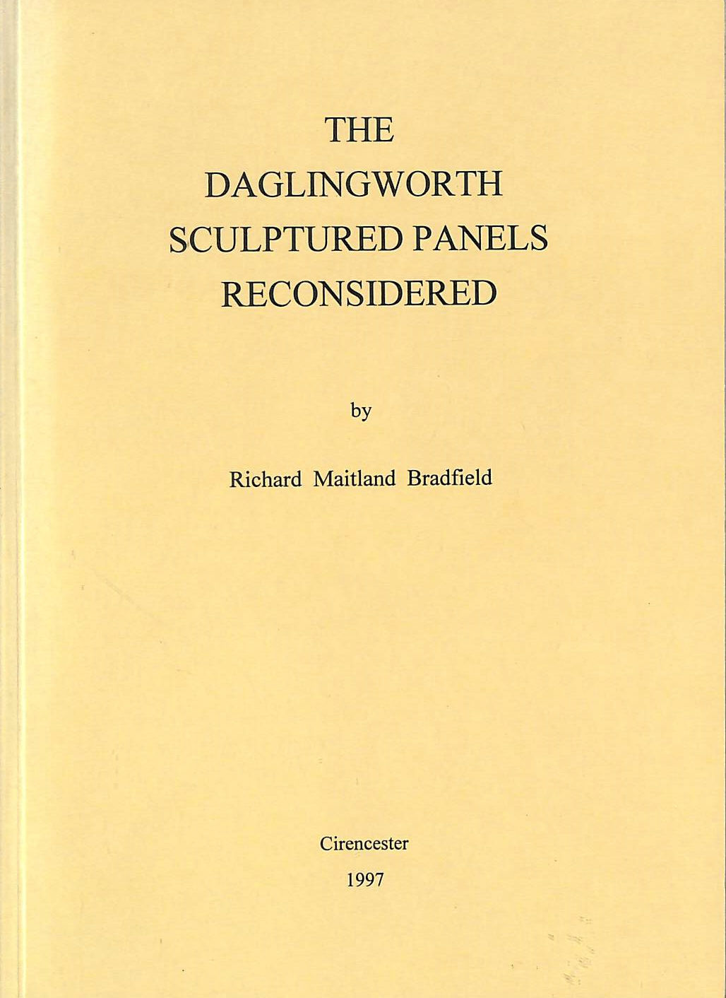 Image for The Daglingworth Sculptures Panels Reconsidered