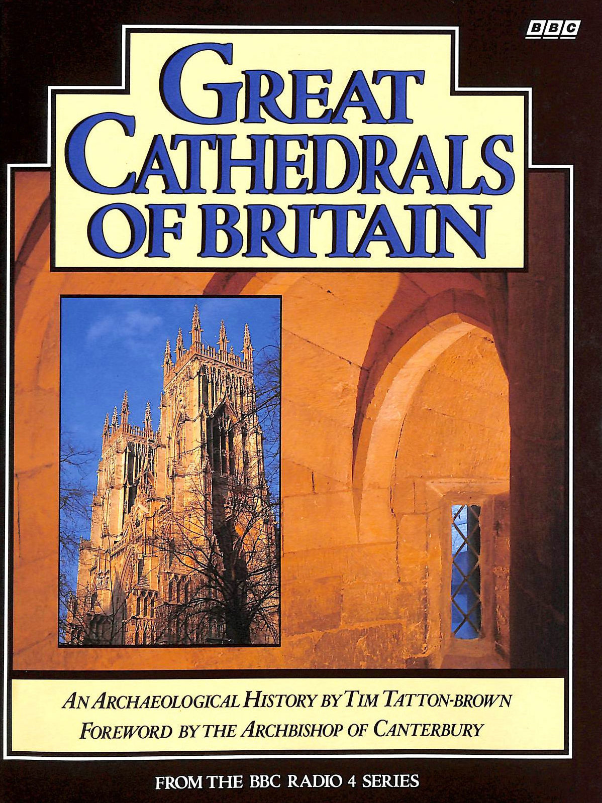 Image for Great Cathedrals of Britain: An Archaeological History