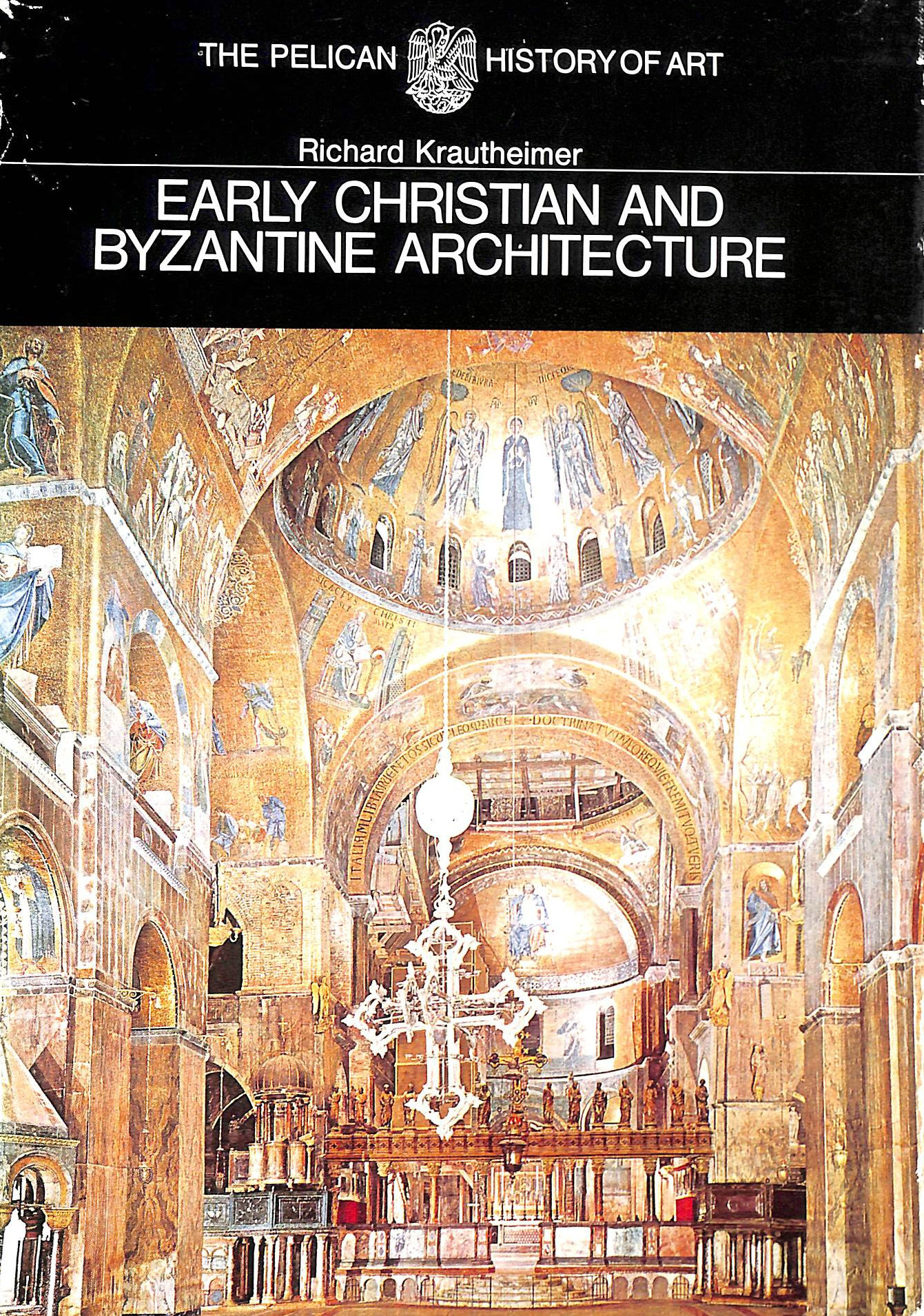 Image for Early Christian and Byzantine Architecture (Pelican History of Art Series)