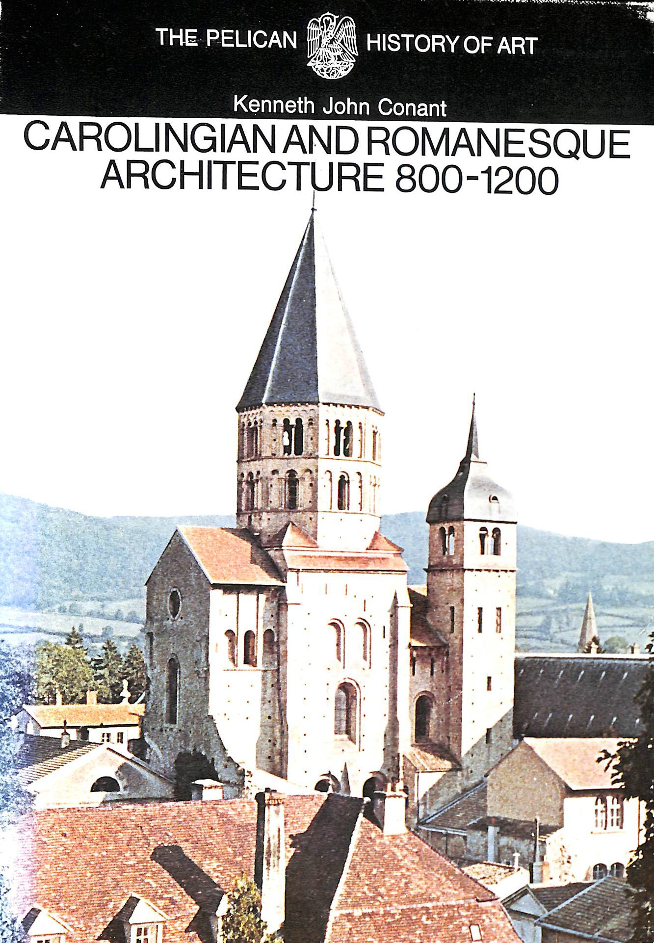 Image for Carolingian And Romanesque Architecture: 800-1200