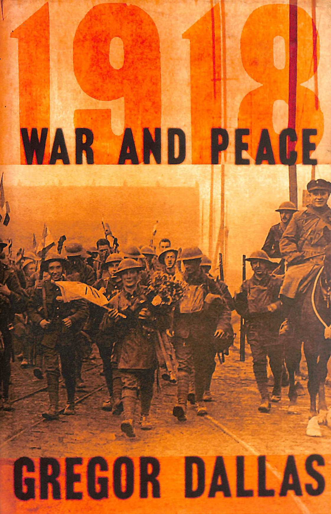 Image for 1918: War and Peace