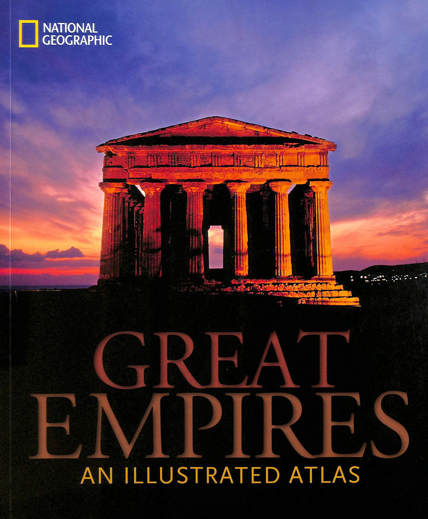 Image for Great Empires: An Illustrated Atlas