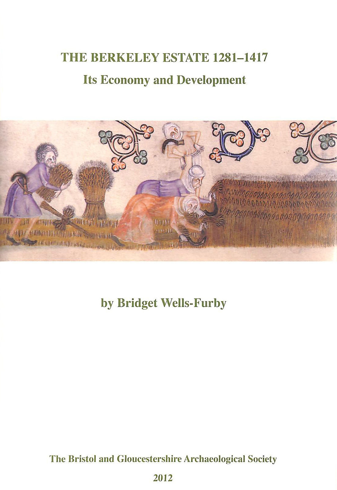 Image for The Berkeley Estate 1281-1417, Its Economy and Development