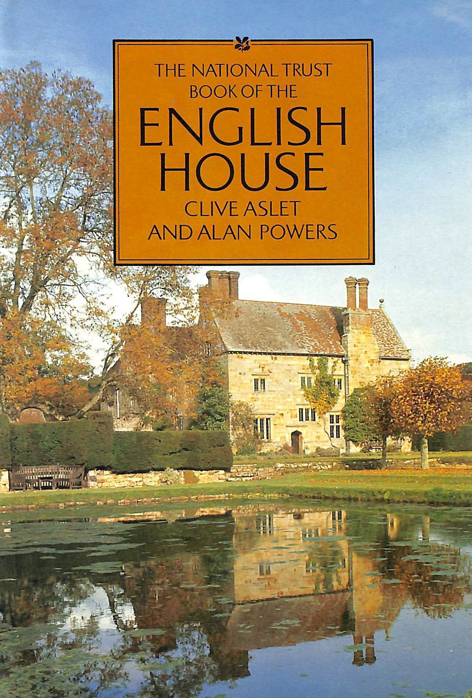 Image for The National Trust Book of the English House