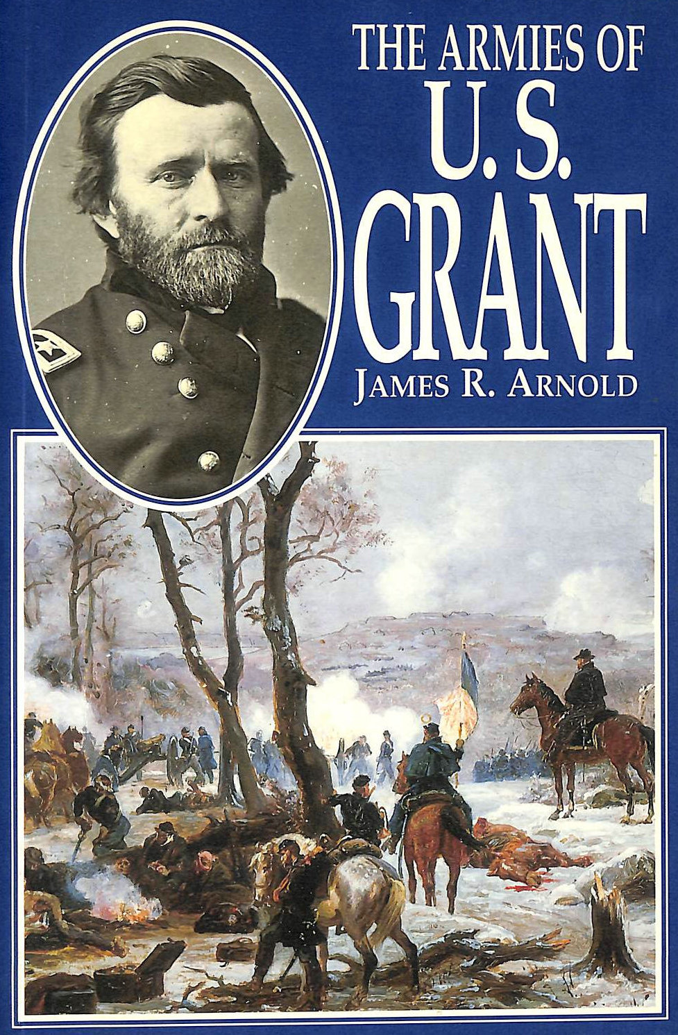 Image for The Armies of U.S. Grant