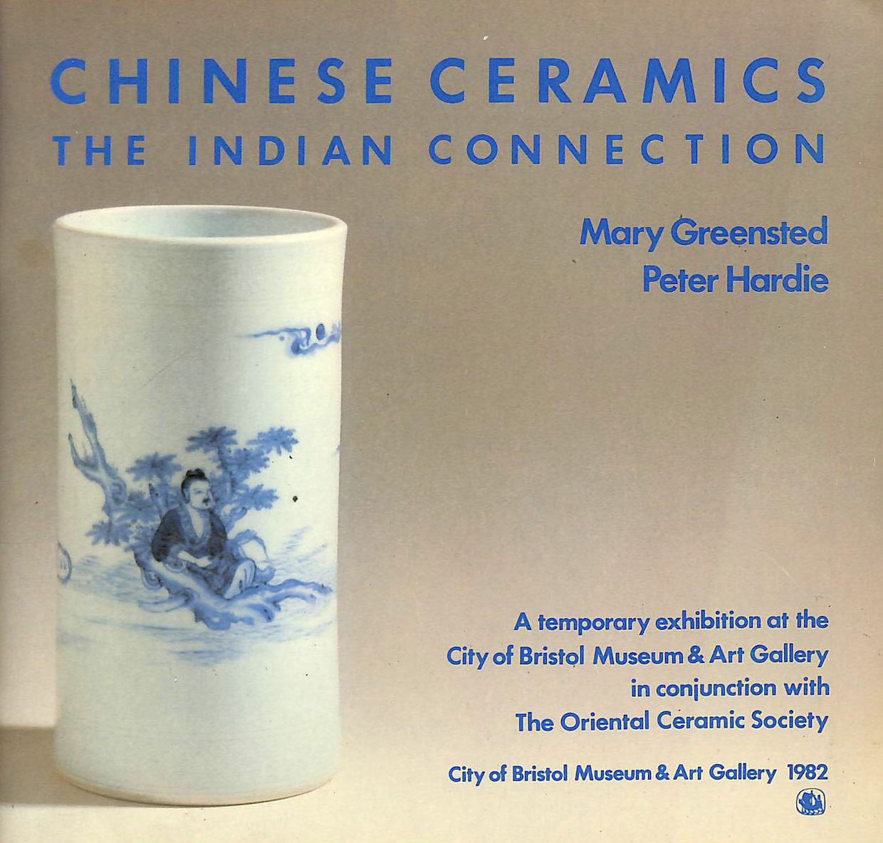 Image for Chinese Ceramics: The Indian Connection