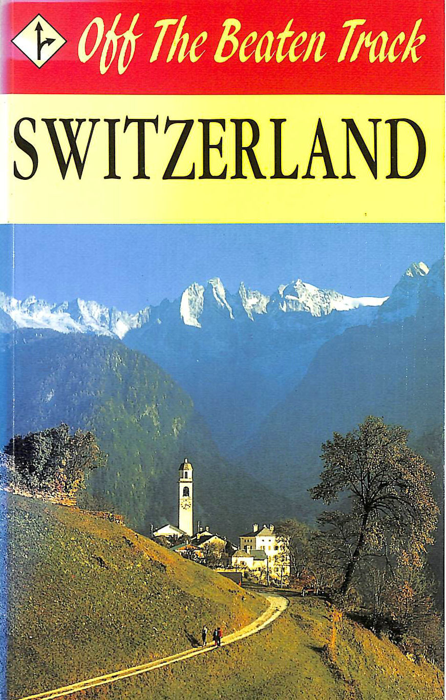 Image for Switzerland (Off the Beaten Track)