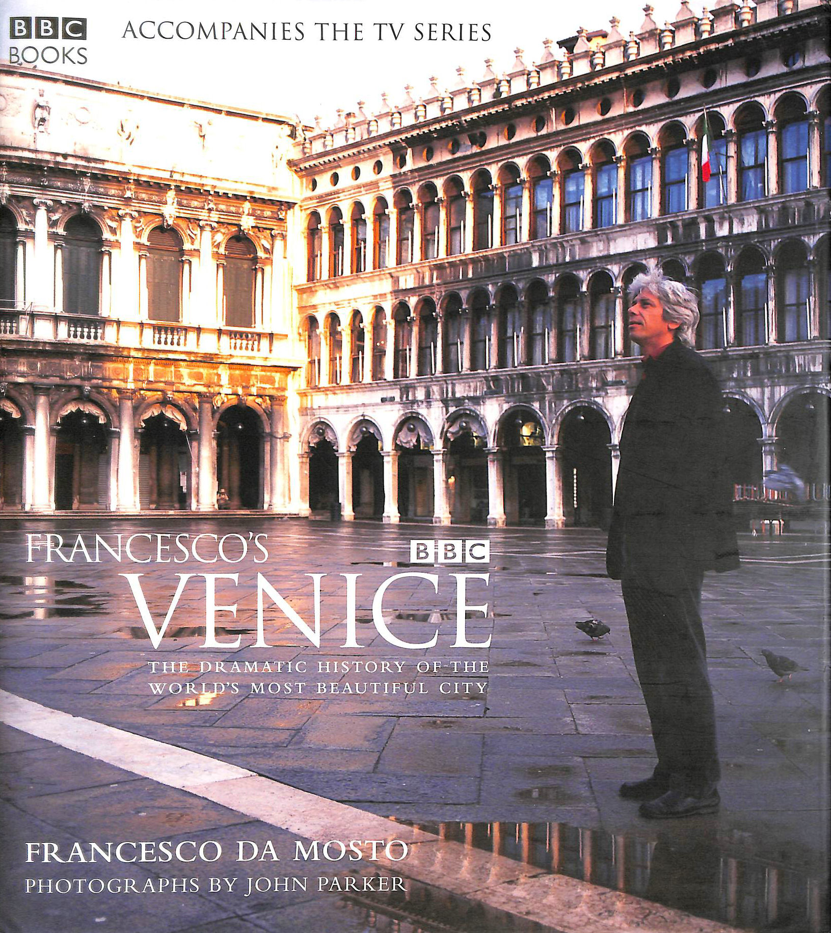 Image for Francesco's Venice: The Dramatic History of the World's most Beautiful City