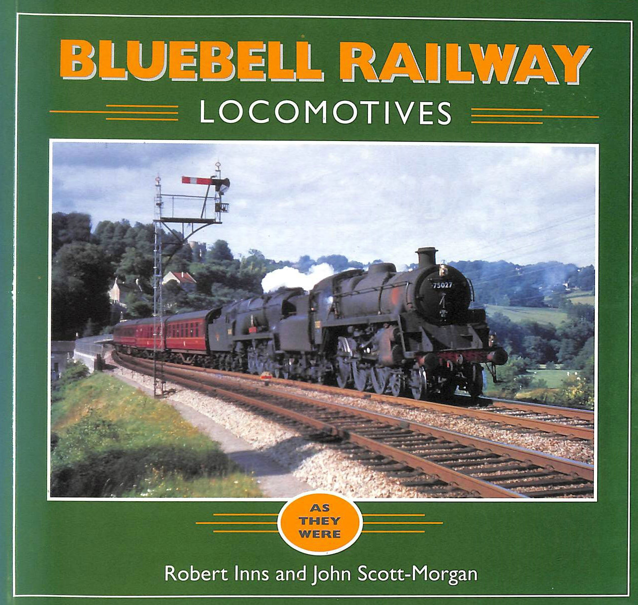 Image for Bluebell Railway Locomotives: As They Were