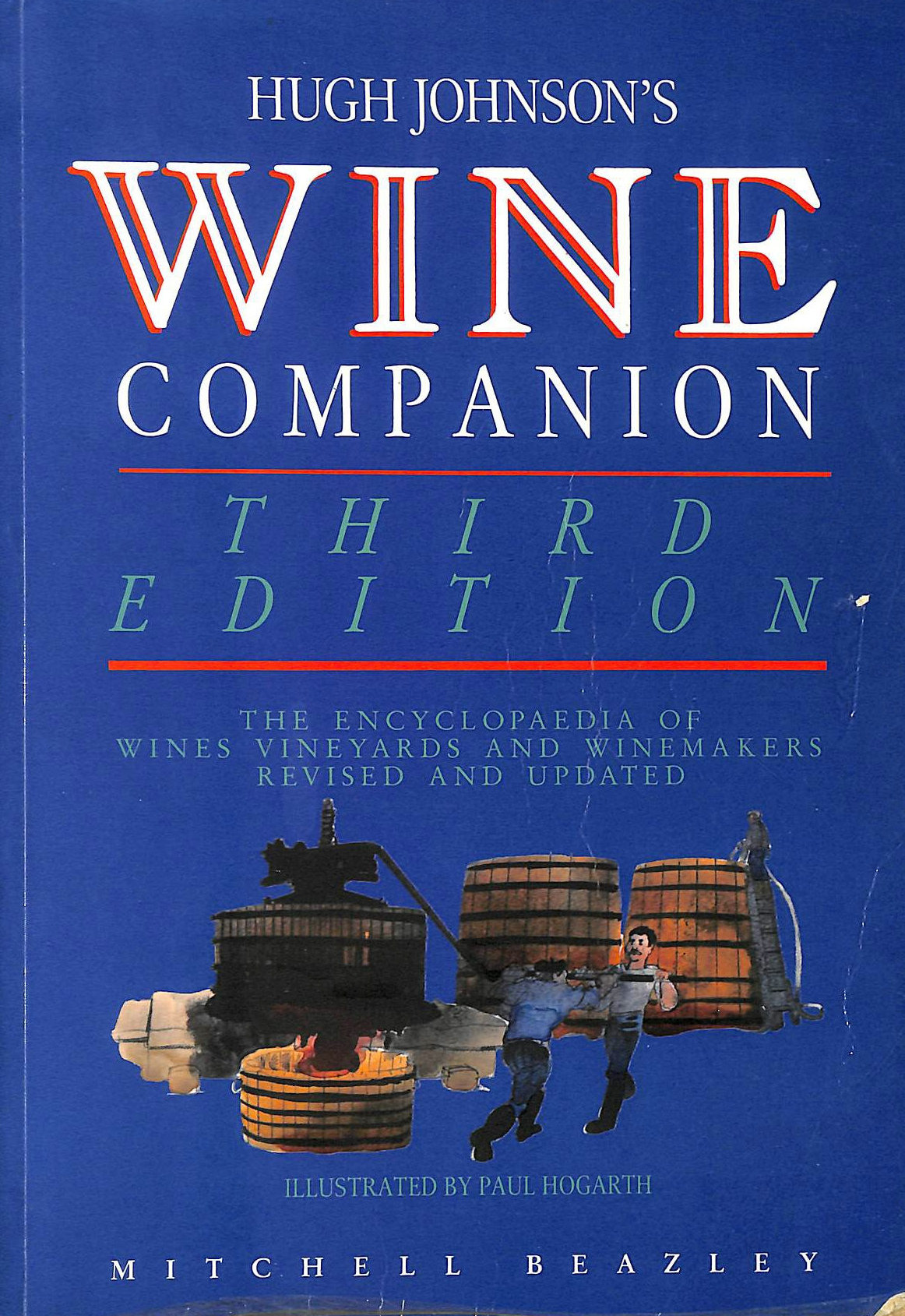 Image for Wine Companion 3Rd Edn: The Encyclopaedia of Wines, Vineyards and Winemakers