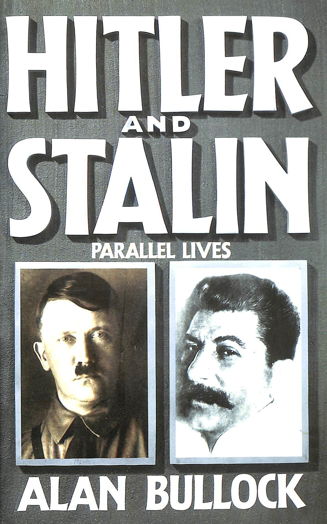 Image for Hitler and Stalin: Parallel Lives