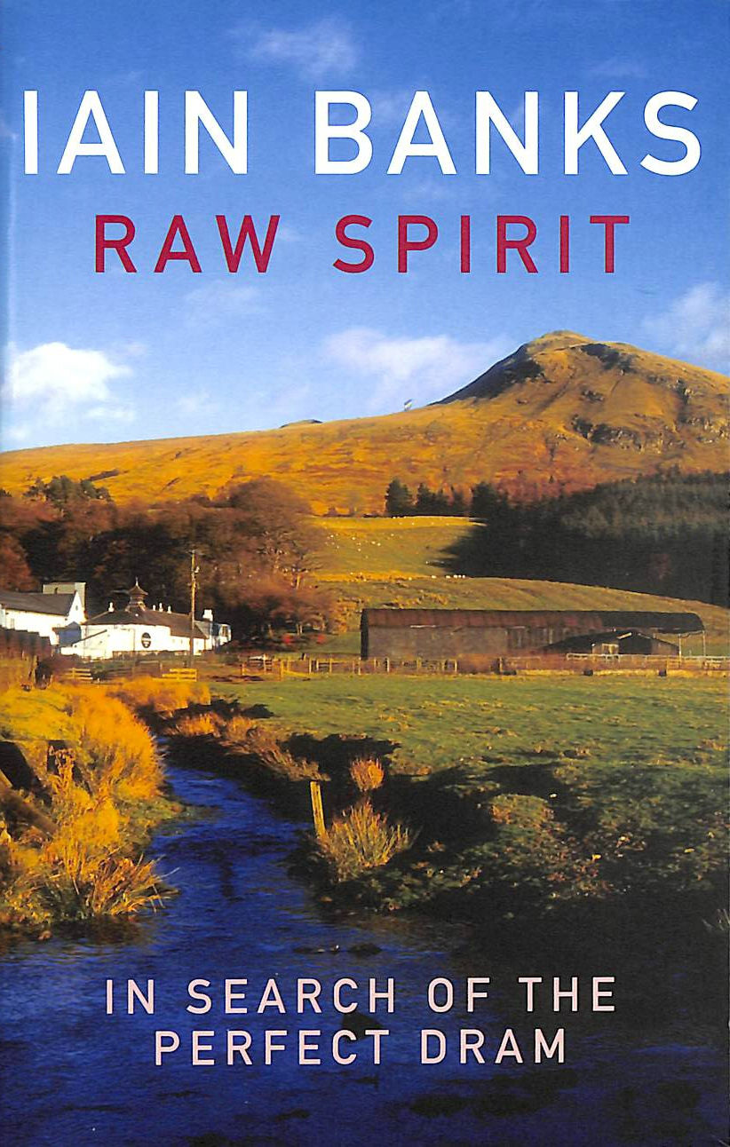 Image for Raw Spirit: In Search of the Perfect Dram