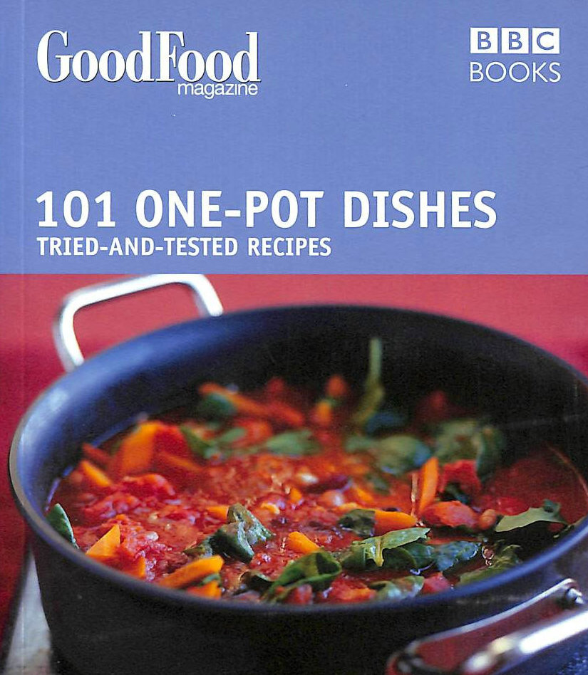 Image for Good Food: One-pot Dishes: Triple-tested Recipes: Tried-and-tested Recipes