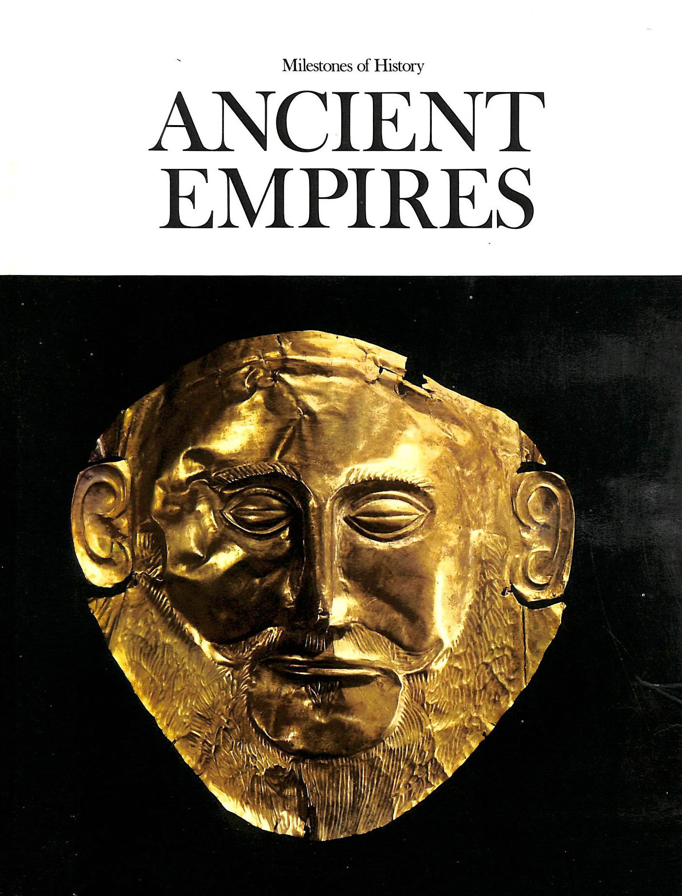 Image for Ancient Empires: Milestones of History