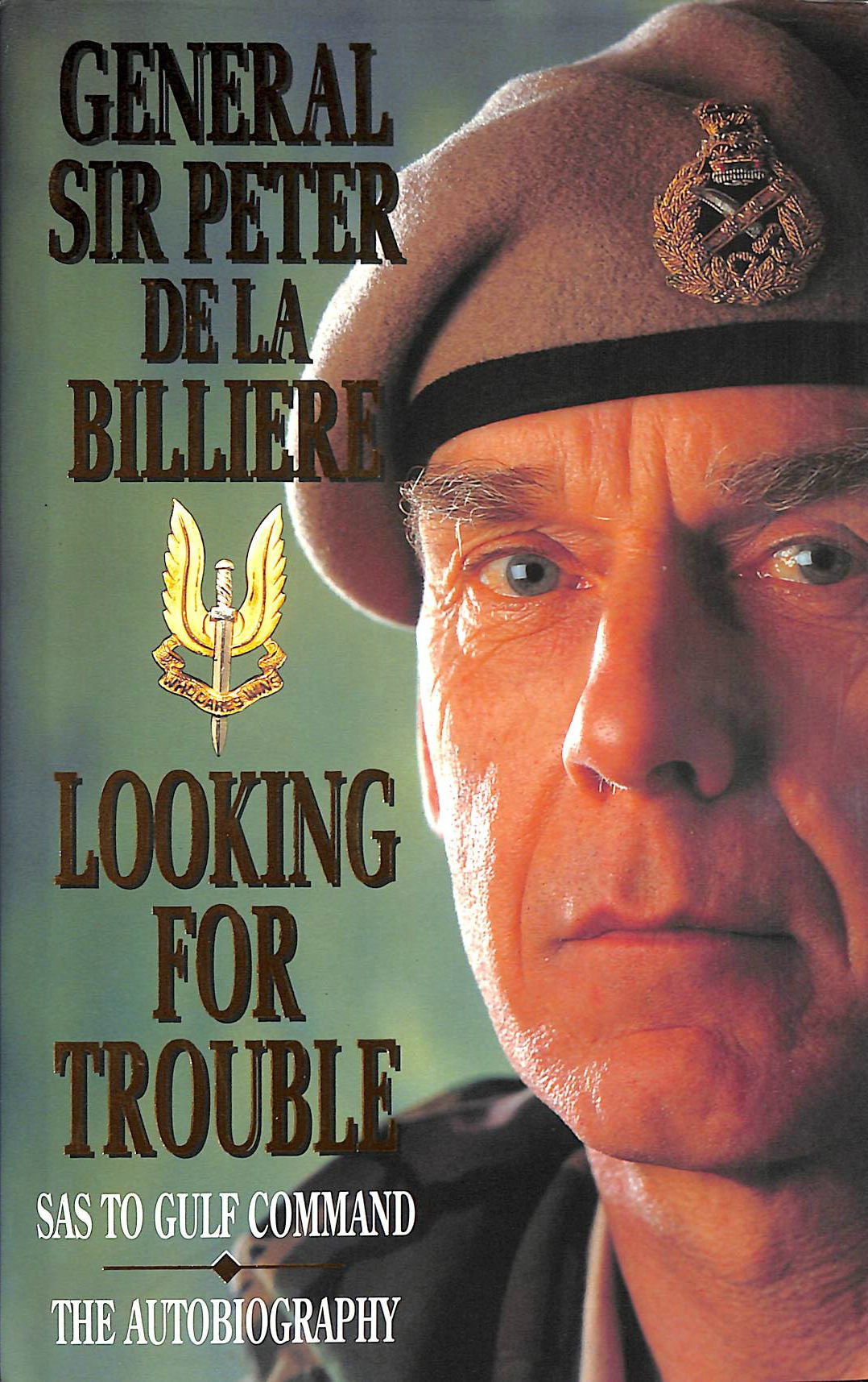 Image for Looking for Trouble: SAS to Gulf Command - The Autobiography