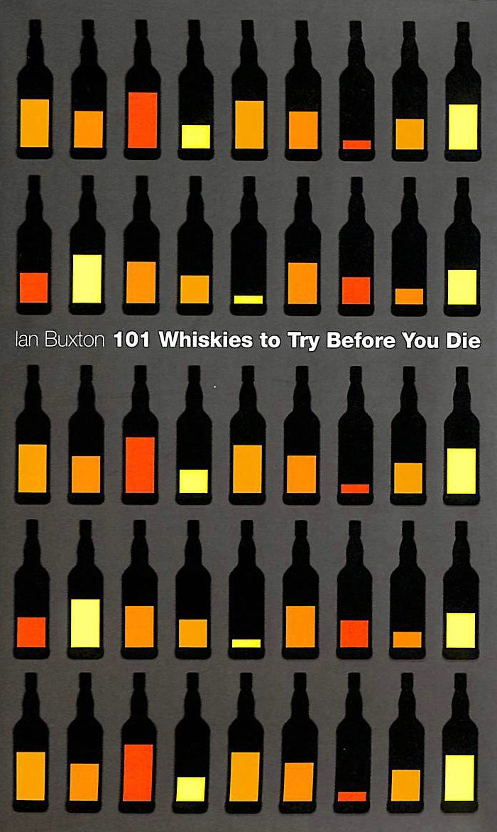 Image for 101 Whiskies to Try Before You Die (Revised and Updated)