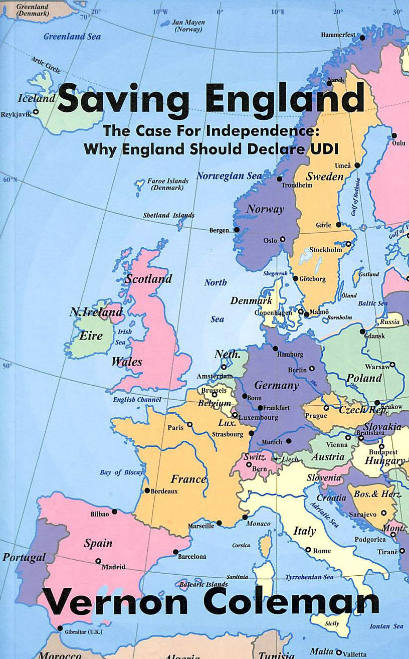 Image for Saving England: The Case for Independence. Why England Should Declaire UDI
