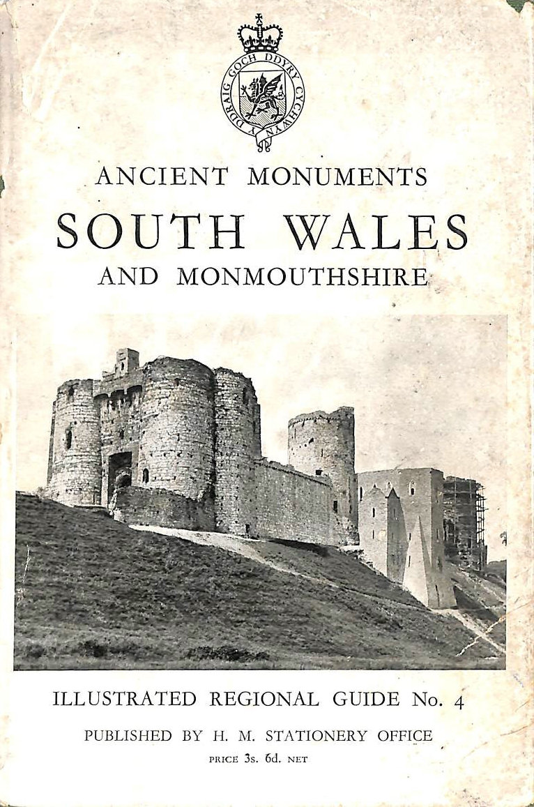 Image for South Wales and Monmouthshire (Illustrated regional guides to ancient monuments series;vol.4)