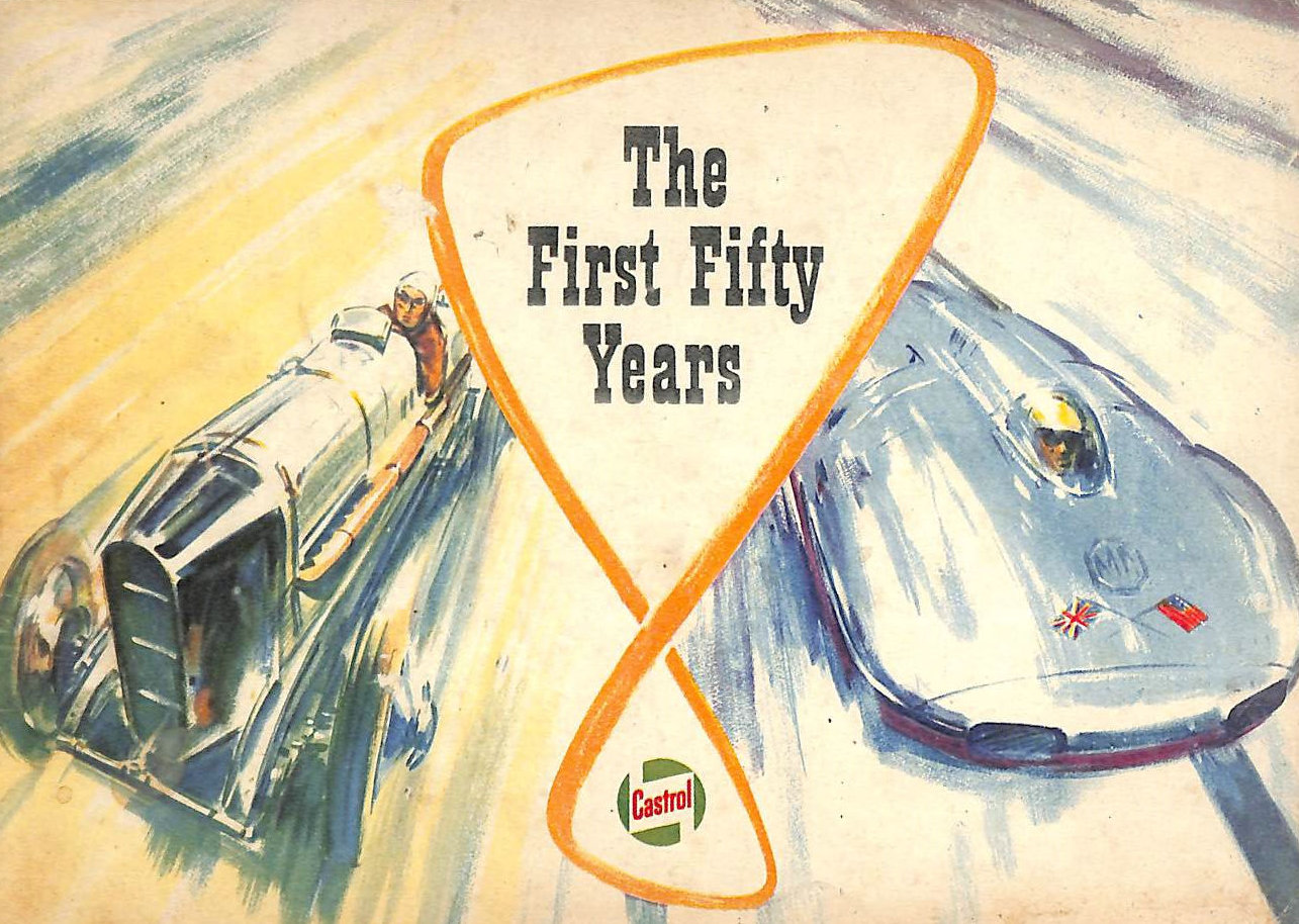 Image for Castrol The First Fifty Years 1909-1959
