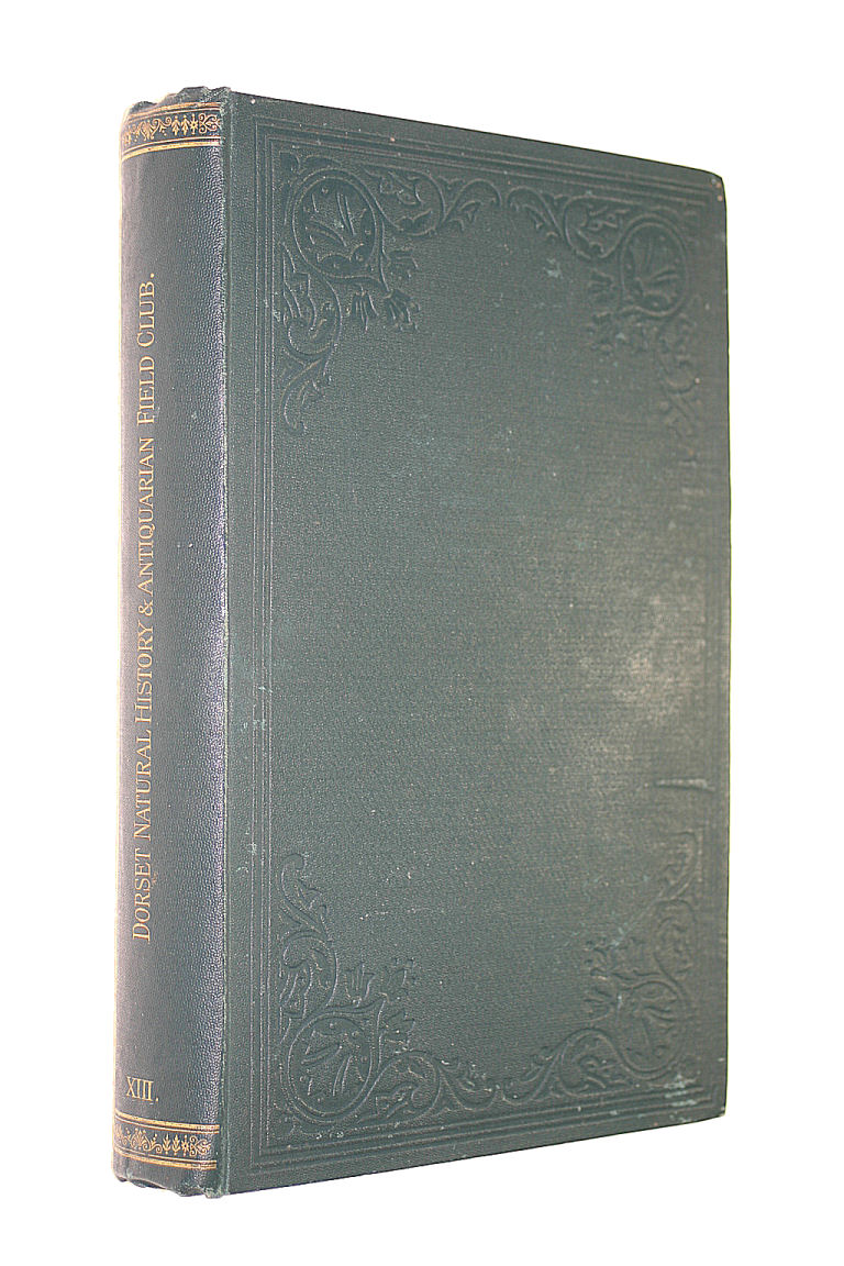 Image for PROCEEDINGS OF THE DORSET NATURAL HISTORY AND ANTIQUARIAN FIELD CLUB VOLUME XIII