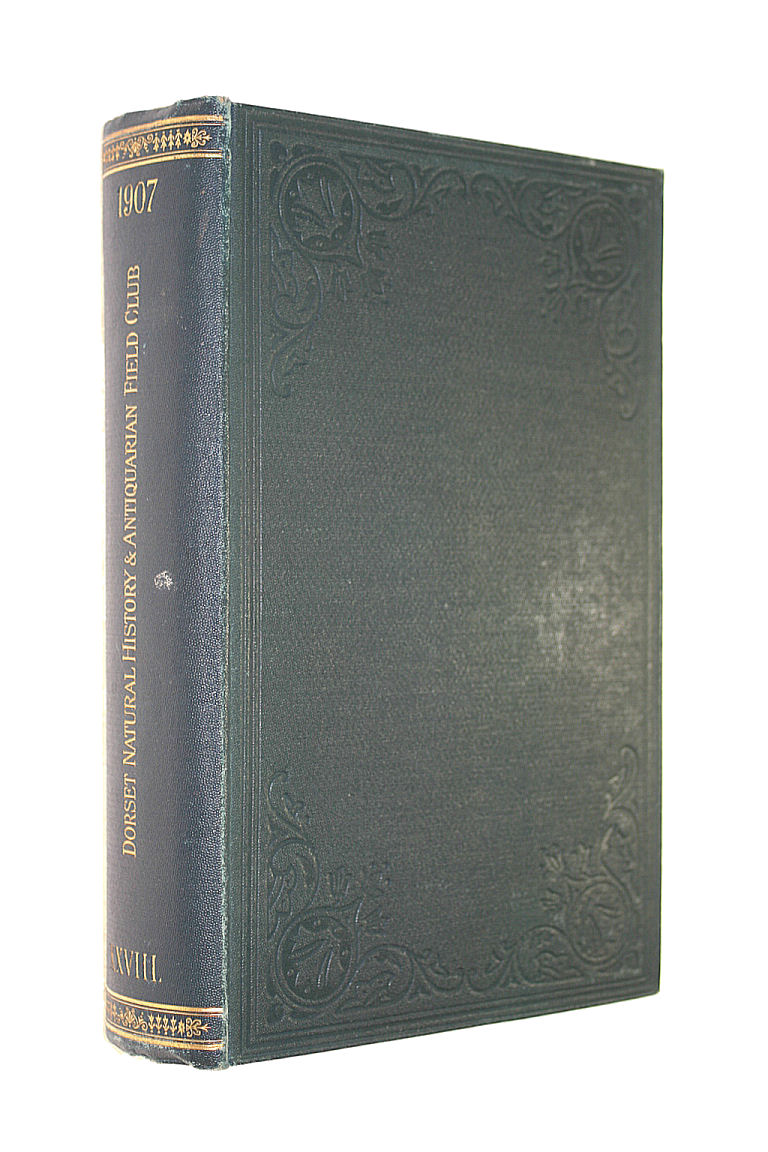 Image for PROCEEDINGS OF THE DORSET NATURAL HISTORY AND ANTIQUARIAN FIELD CLUB VOLUME XXVIII