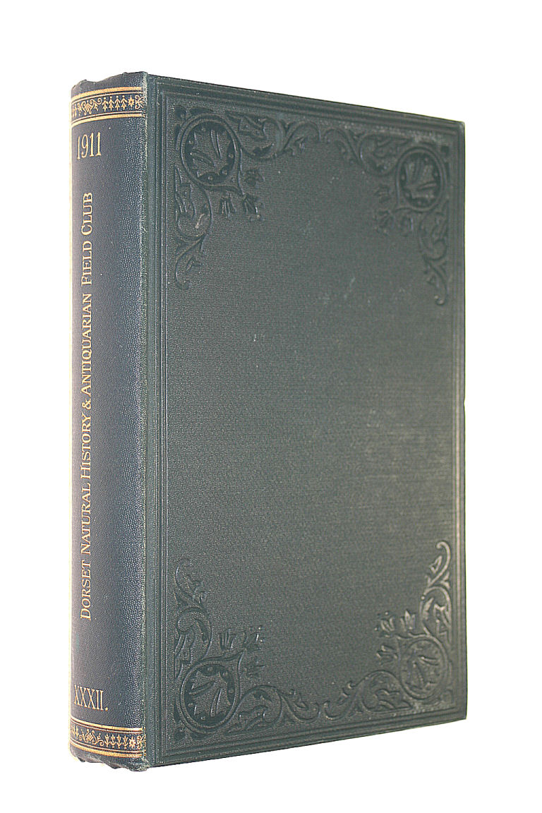 Image for PROCEEDINGS OF THE DORSET NATURAL HISTORY AND ANTIQUARIAN FIELD CLUB VOLUME XXXII