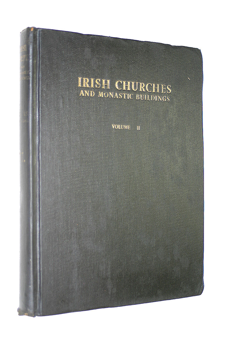 Image for Irish Churches and Monastic Buildings: Vol. II