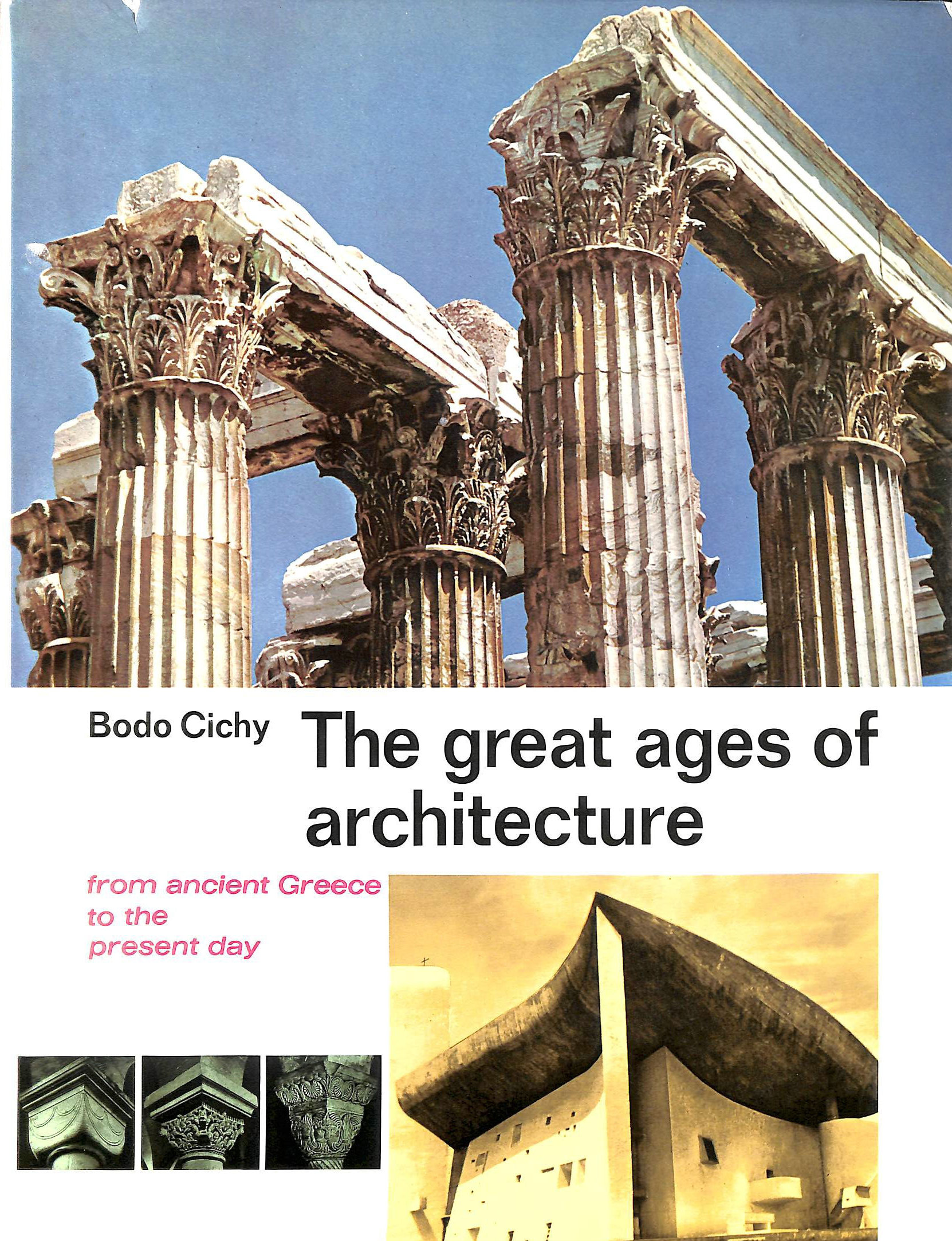 Image for The Great Ages of Architecture, From Ancient Greece to the Present Day