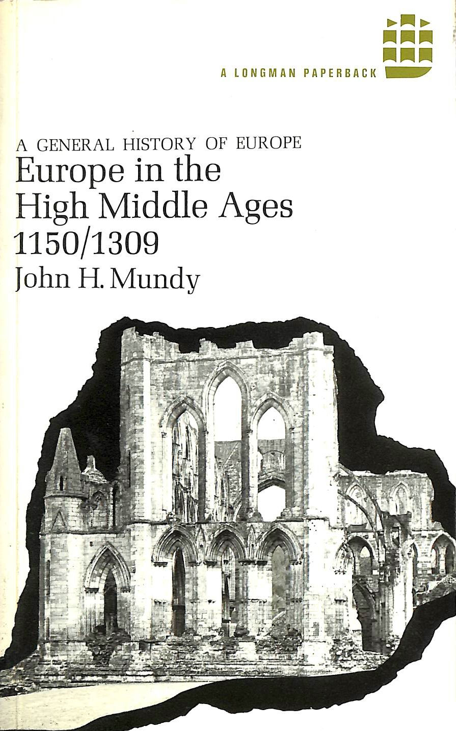 Image for Europe in the High Middle Ages, 1150-1309