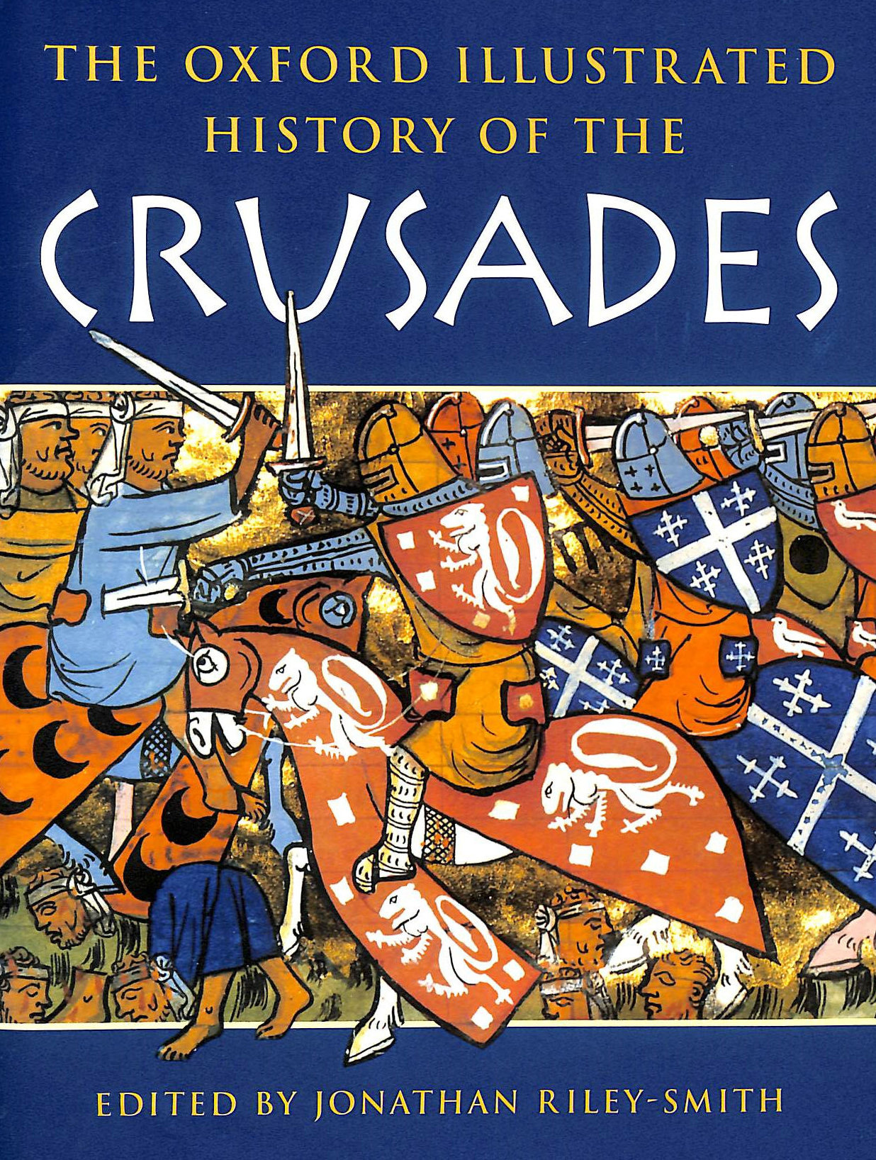Image for The Oxford Illustrated History of the Crusades (Oxford Illustrated Histories)