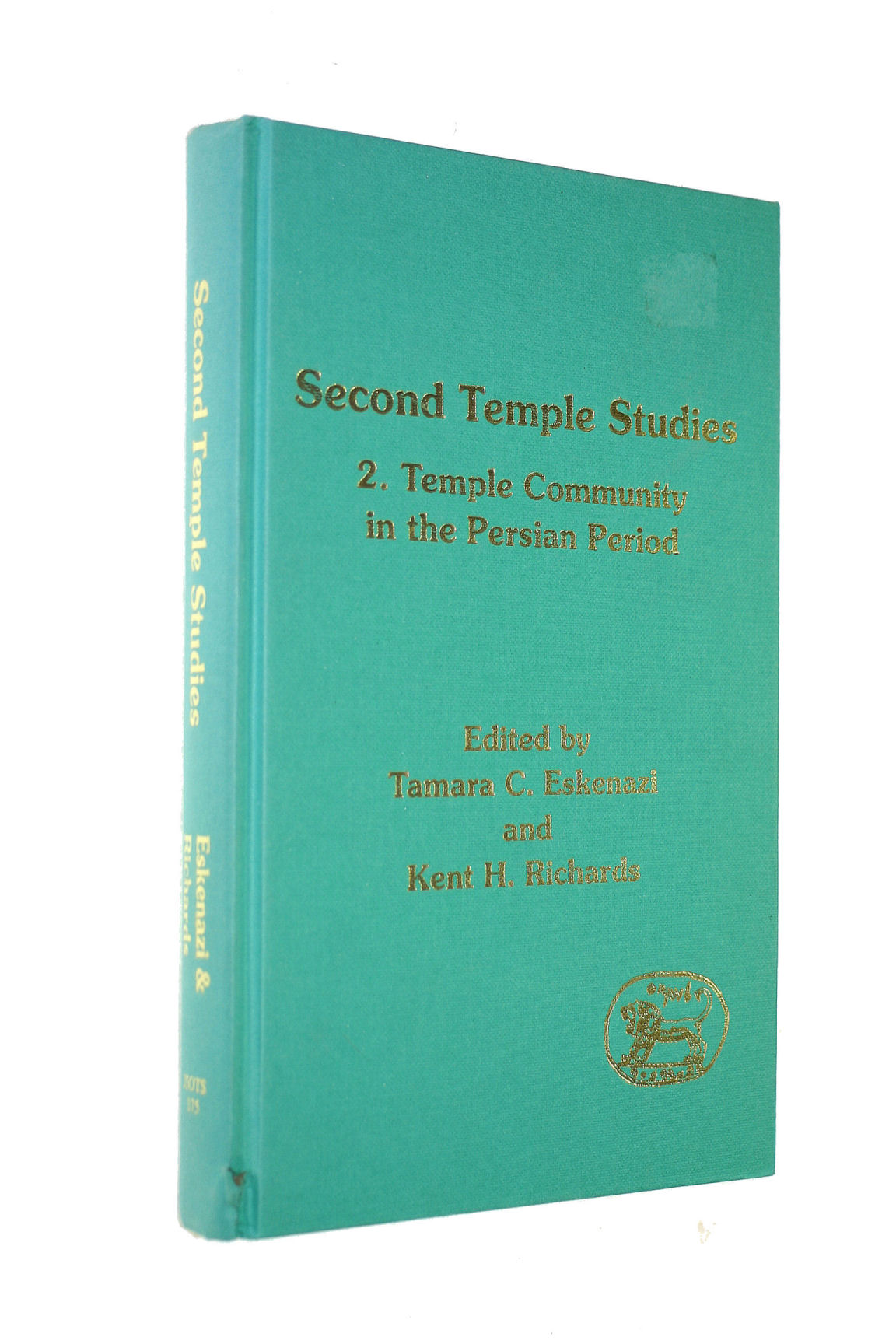 Image for Second Temple Studies: Temple and Community in the Persian Period v. 2 (Journal for the Study of the Old Testament Supplement S.)
