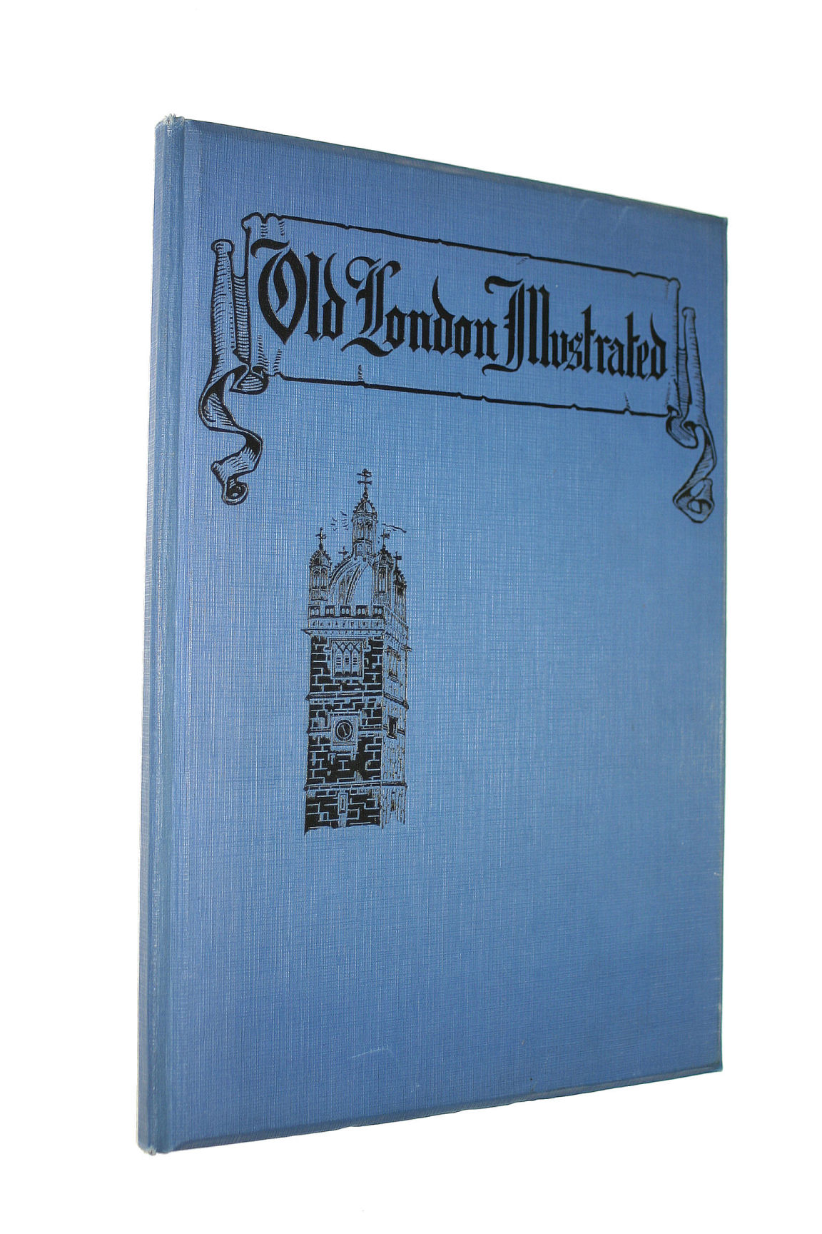 Image for Old London Illustrated - a series of drawings illustrating London in the XVI th century