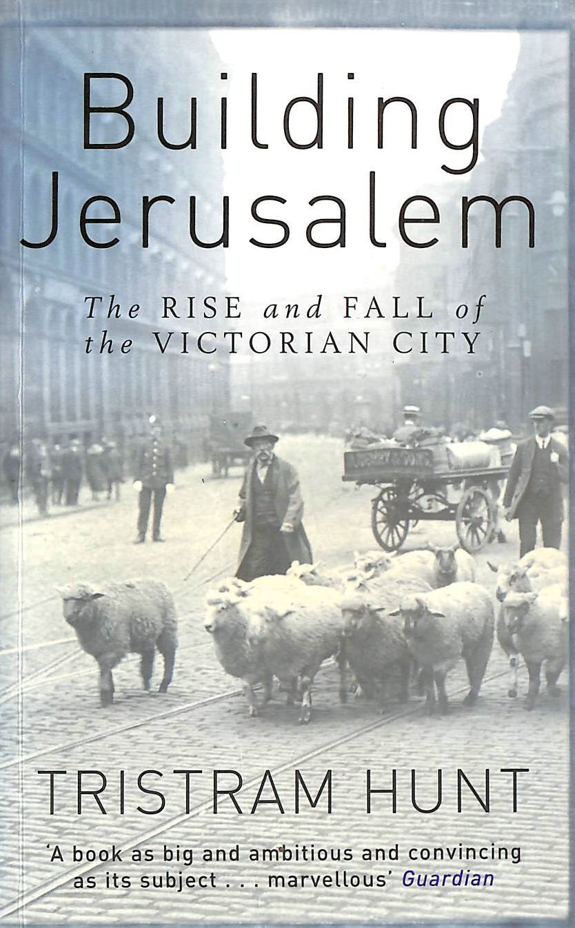 Image for Building Jerusalem: The Rise and Fall of the Victorian City