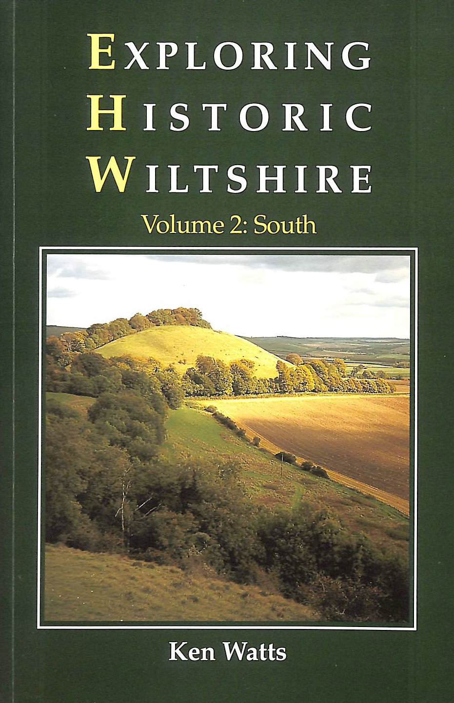 Image for Exploring Historic Wiltshire: Vol. 2, South: South v. 2