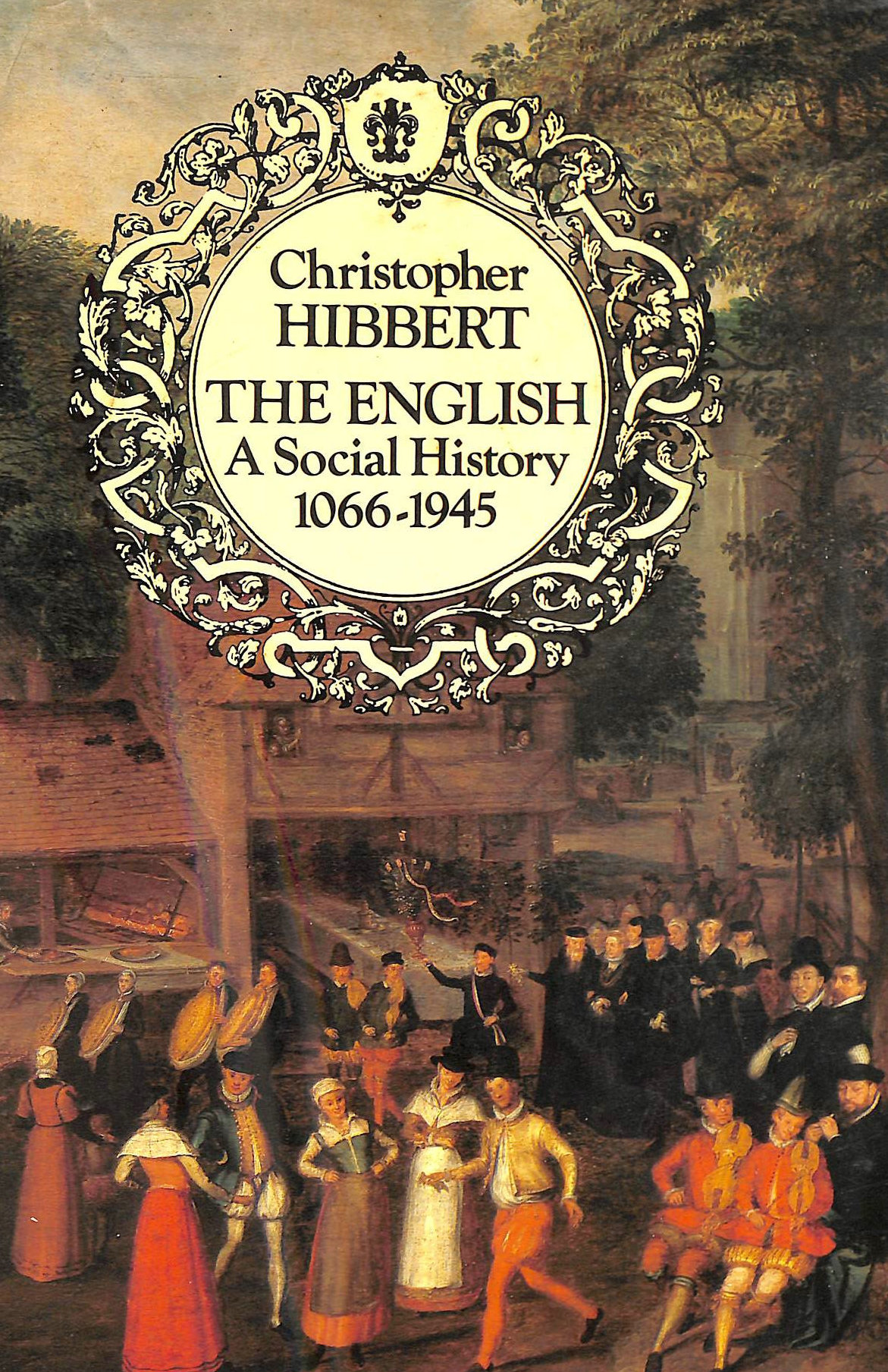Image for The English: A Social History, 1066-1945