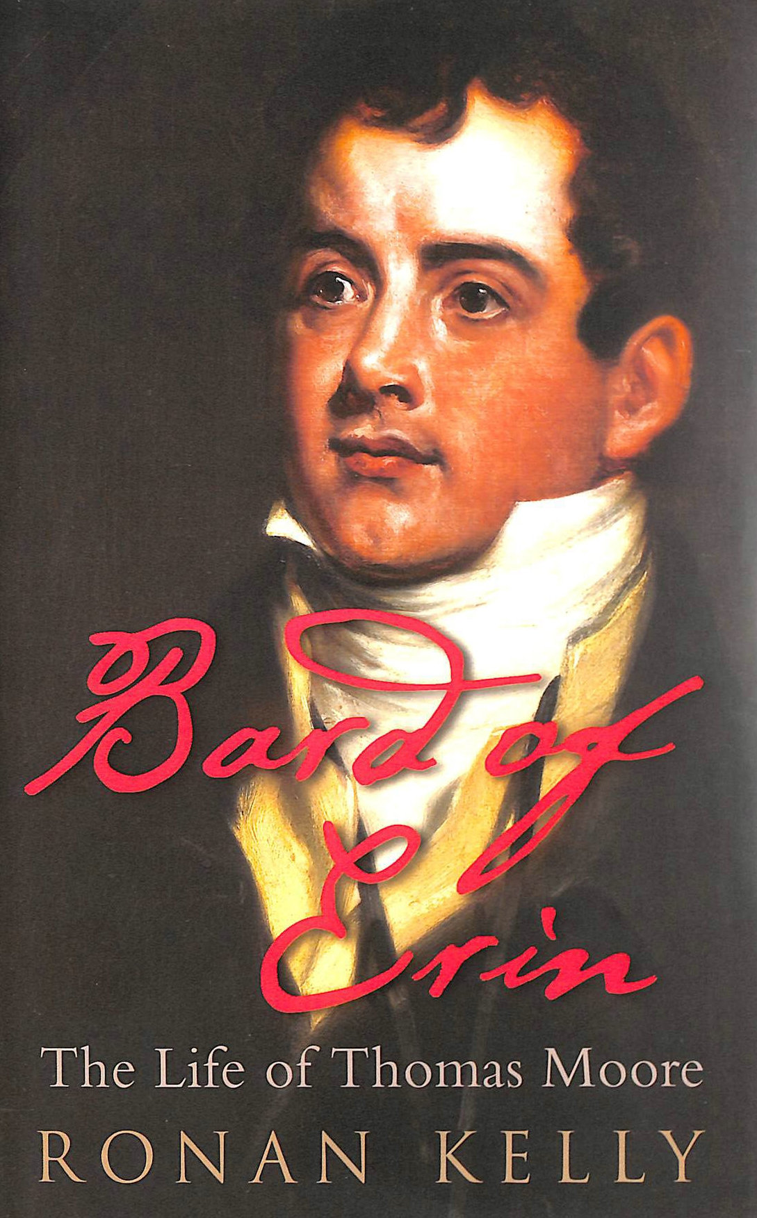 Image for Bard of Erin: The Life of Thomas Moore