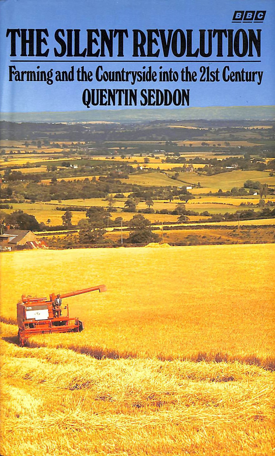 Image for The Silent Revolution: Farming and the Countryside into the 21st Century