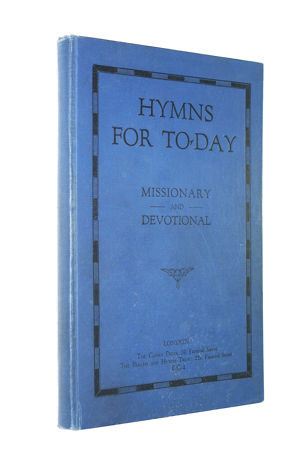 Image for HYMNS FOR TO-DAY missionary and devotional (words and music copy)