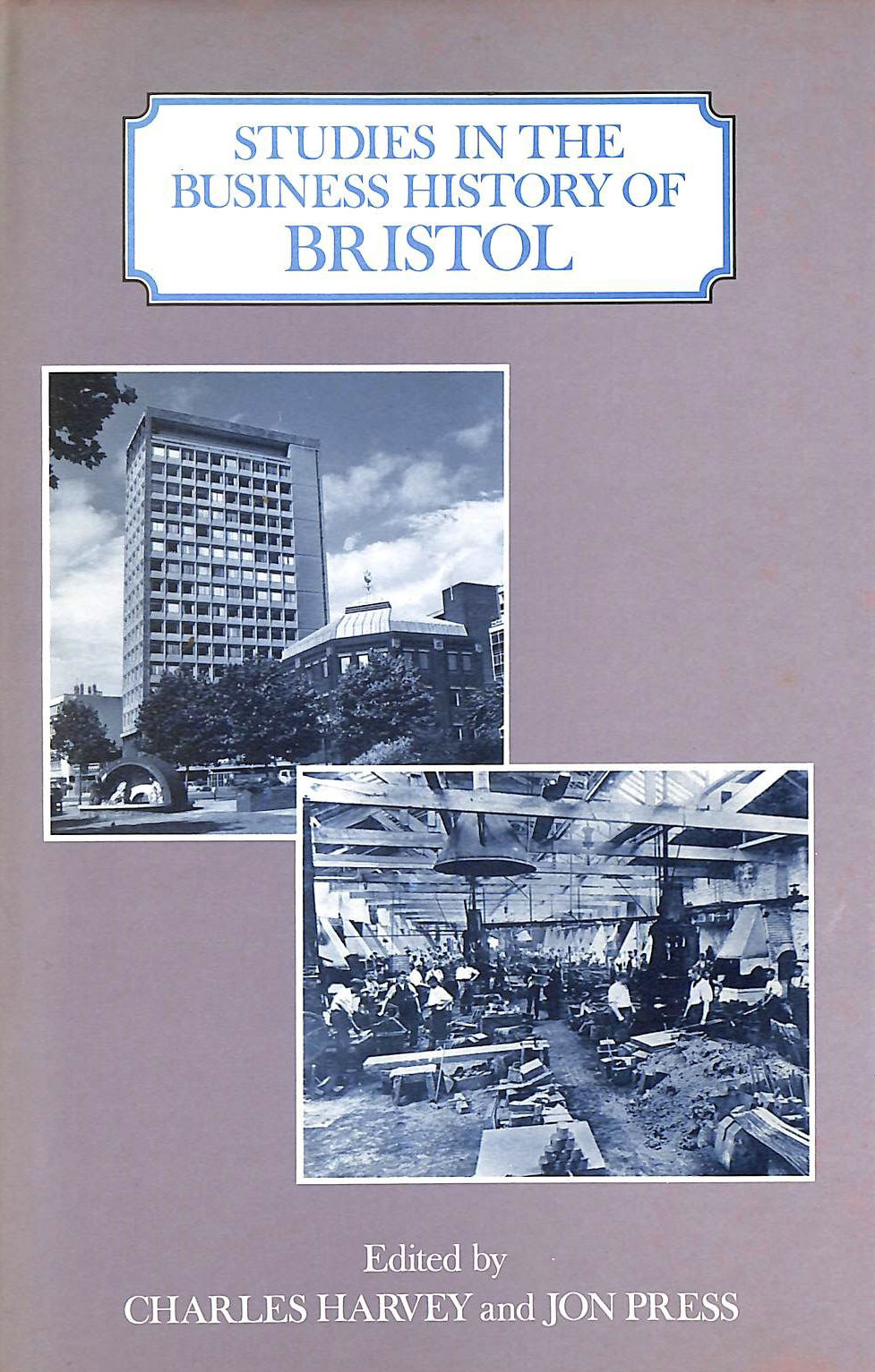 Image for Studies in the Business History of Bristol