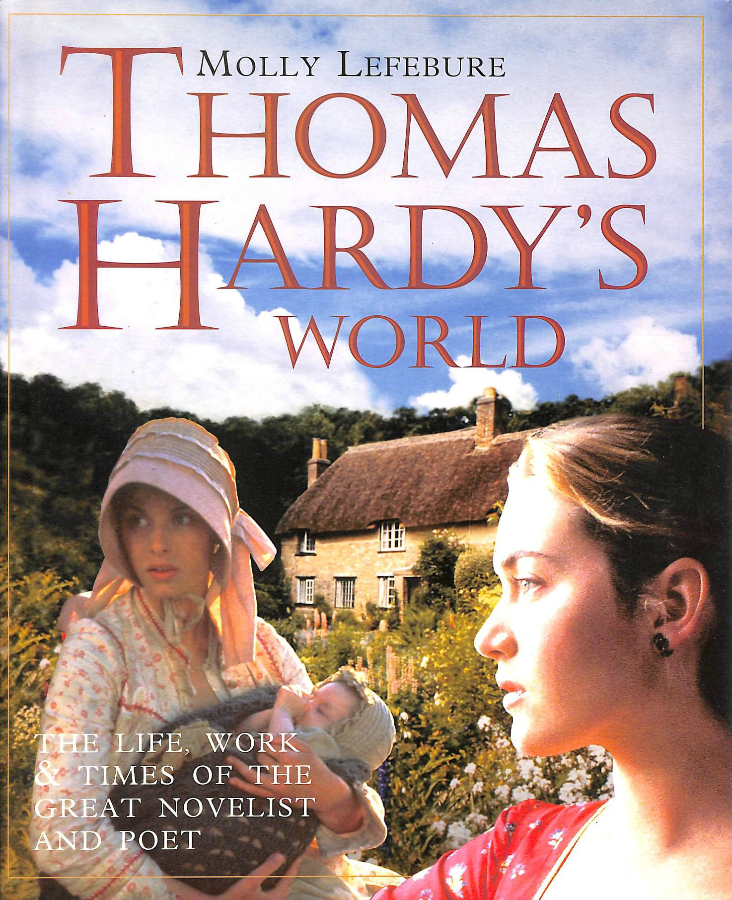 Image for Thomas Hardy's World: His Life, Times and Works