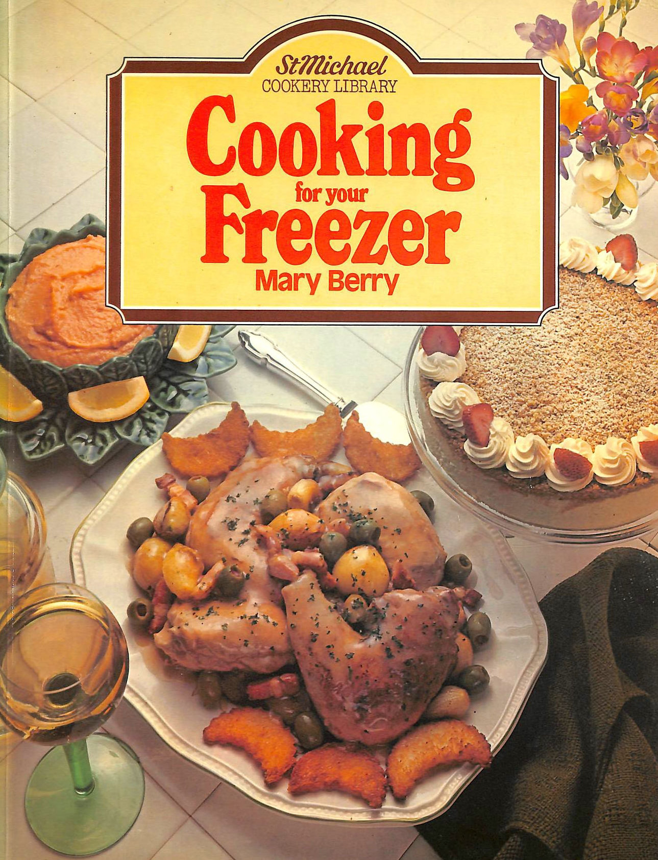 Image for Cooking for your Freezer (St. Michael Cookery Library)
