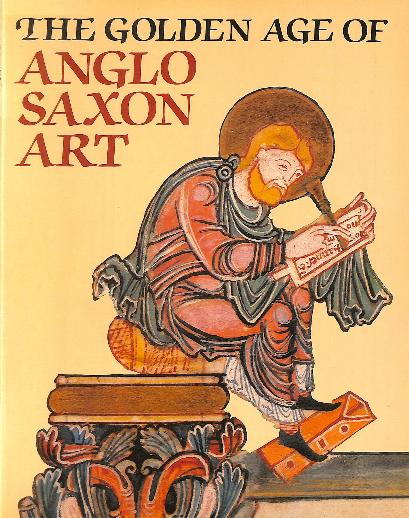 Image for The Golden Age of Anglo-Saxon Art