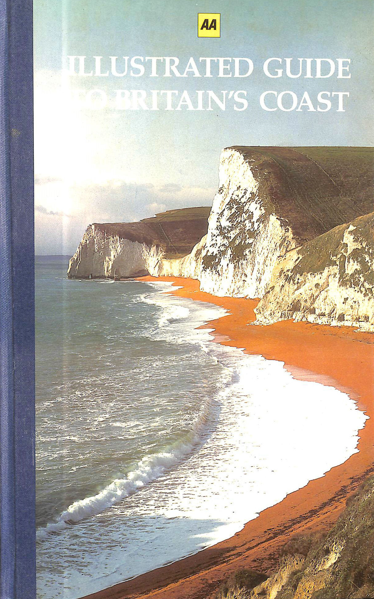 Image for AA Illustrated Guide To Britain's Coast