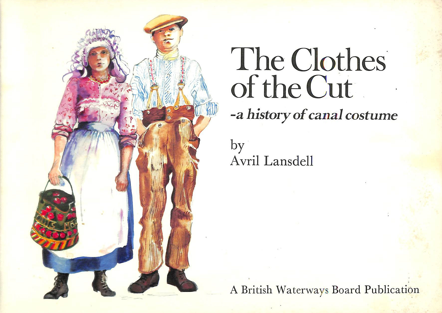 Image for The Clothes of the Cut: A History of Canal Costume