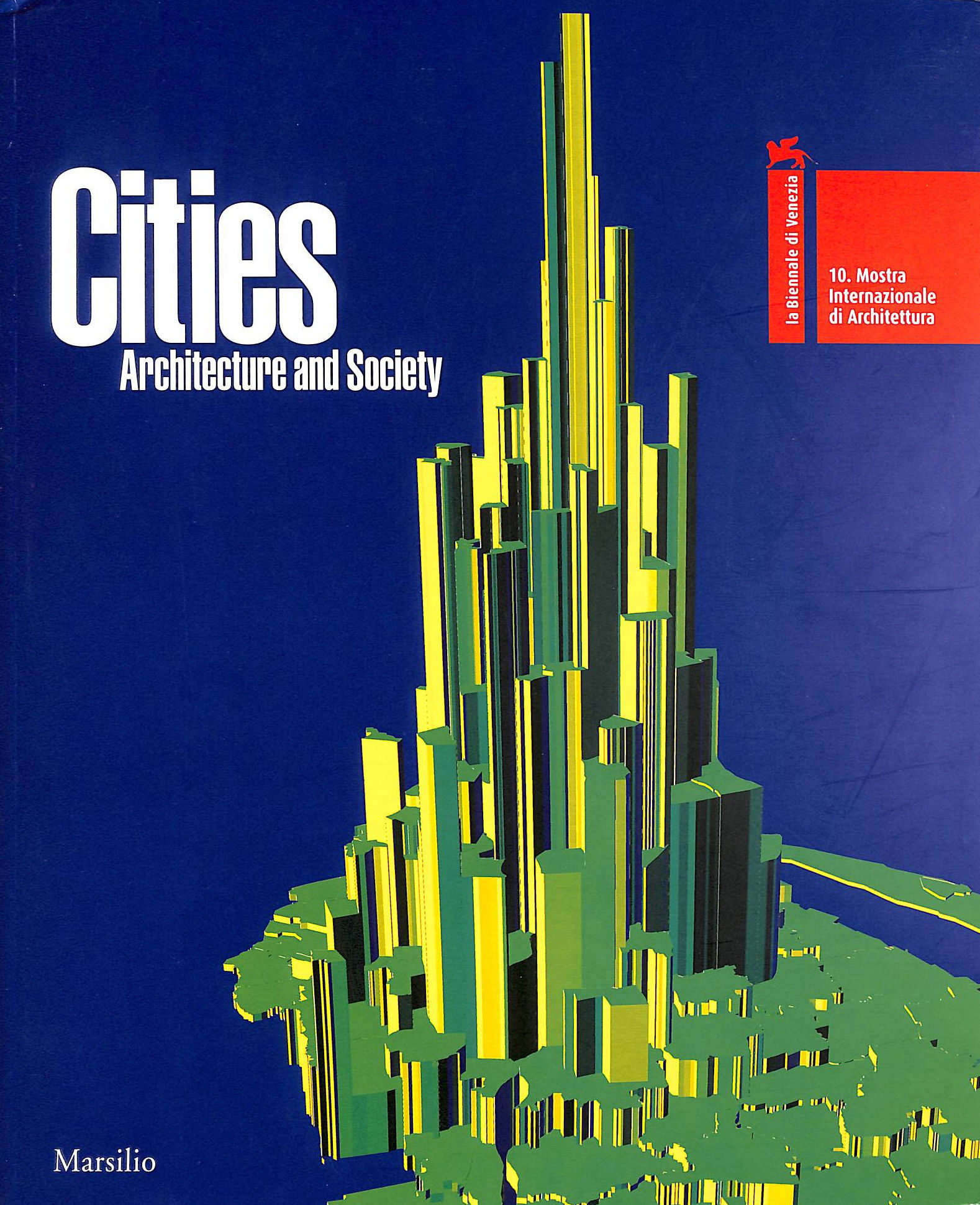 Image for Cities Architecture and Society. Volume One.