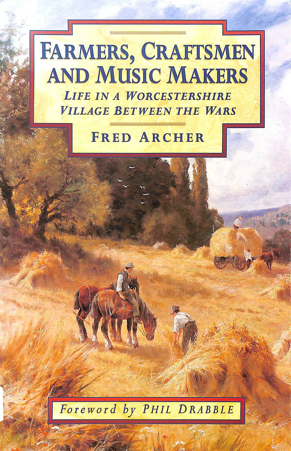 Image for Farmers, Craftsmen and Music Makers: Life in a Worcestershire Village Between the Wars